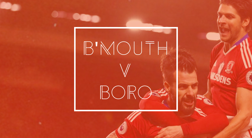 'Bournemouth v Boro - Opposition Preview'
