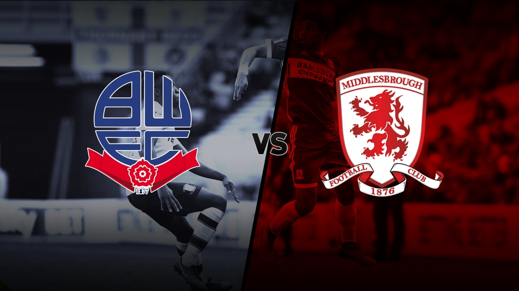 'Bolton v Boro - Opposition Preview'