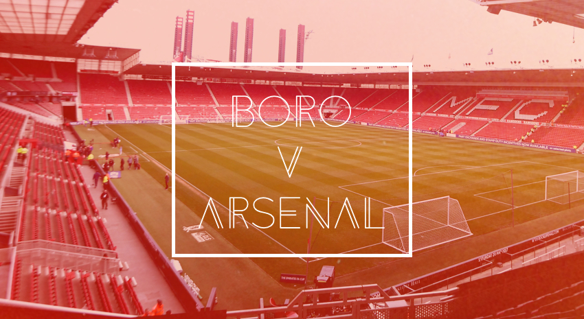 'Boro v Arsenal - Opposition Preview'