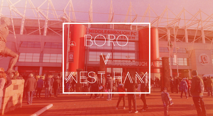Middlesbrough FC v West Ham United Preview