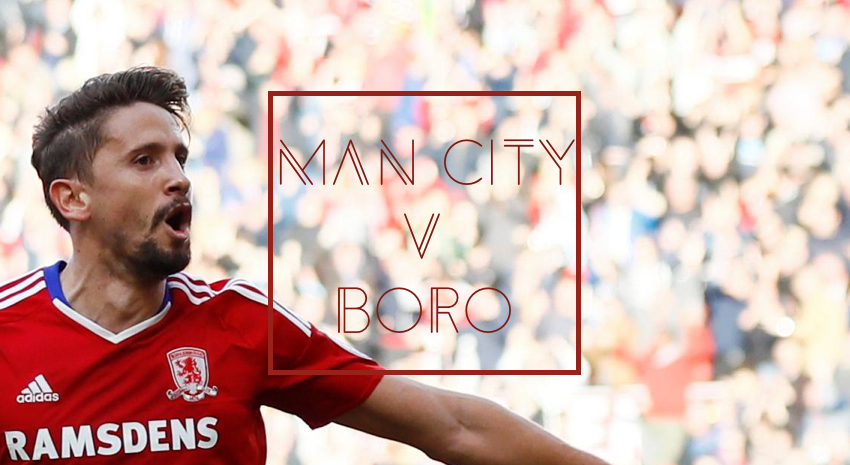 Manchester City v Middlesbrough FC Preview