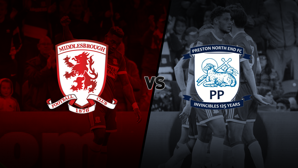 'Boro v Preston North End - Opposition Preview'