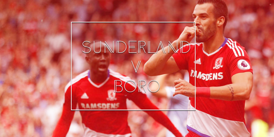 Sunderland vs Middlesbrough FC Preview