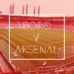 Boro v Arsenal - Opposition Preview